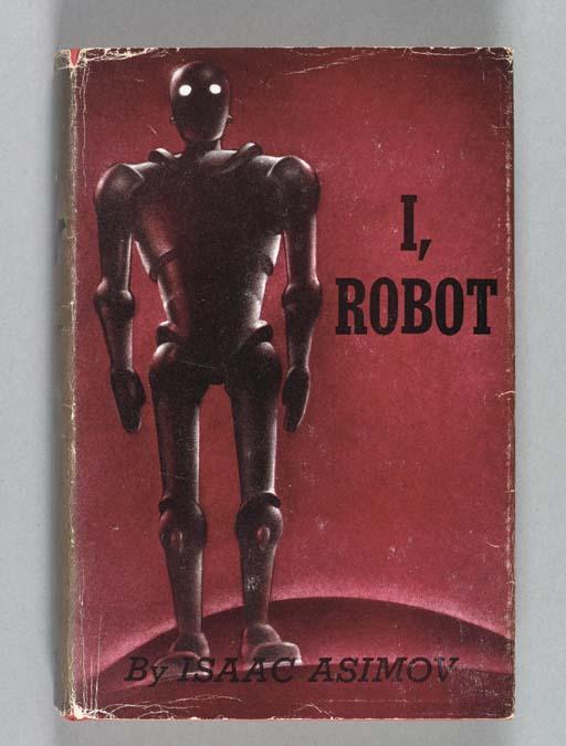 ASIMOV, Isaac (1920-1992). I,