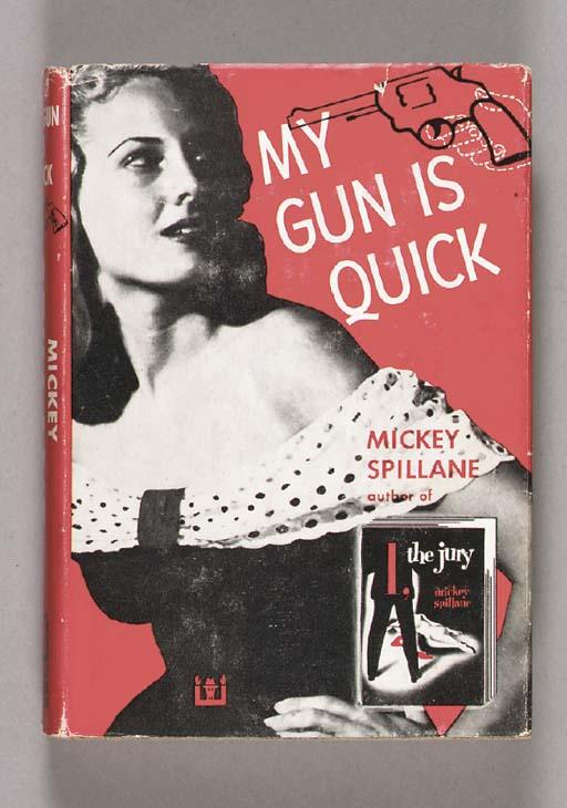 SPILLANE, Mickey. My Gun is Qu