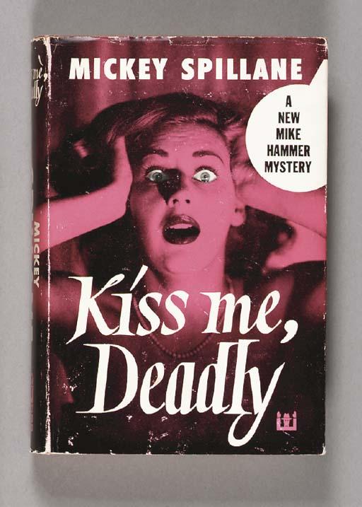 SPILLANE, Mickey. Kiss Me, Dea