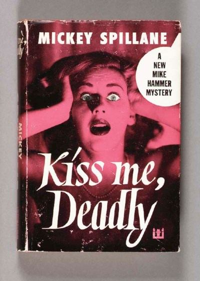 SPILLANE, Mickey. Kiss Me, Dea
