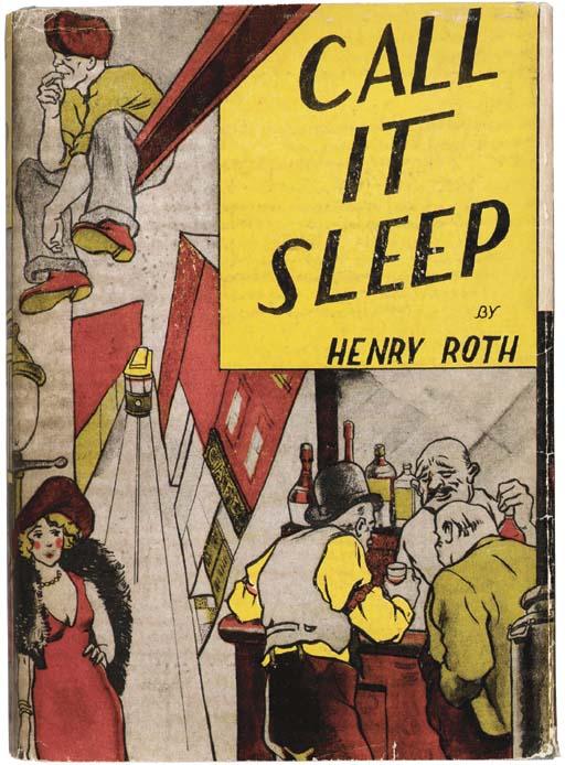 ROTH, Henry. Call it Sleep. Ne