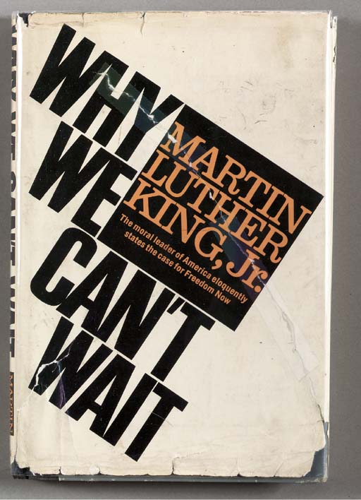 KING, Martin Luther, Jr. Why W