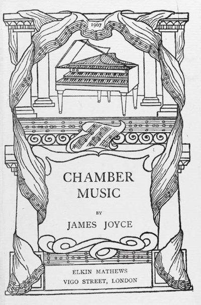 JOYCE, James. Chamber Music. L