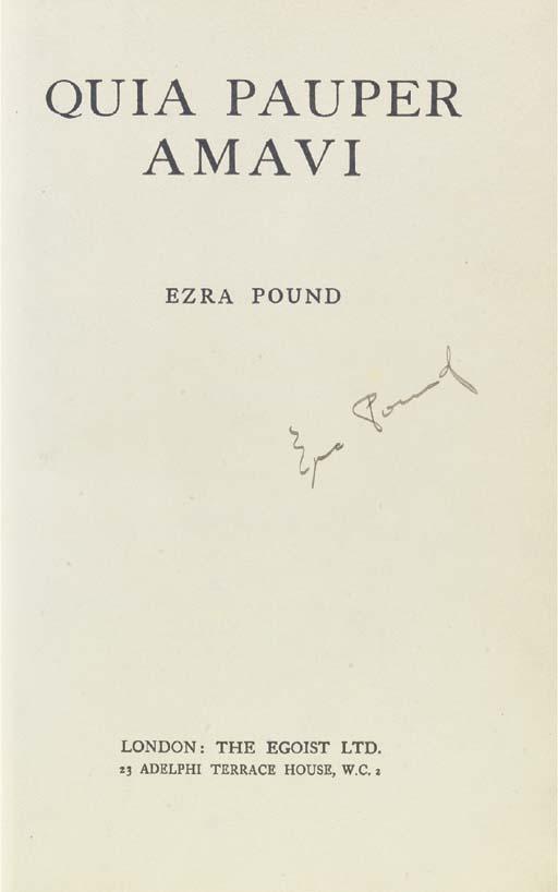 POUND, Ezra. Quia pauper amavi