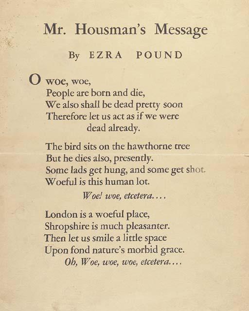POUND, Ezra. Mr. Housman's Mes