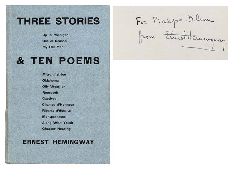 HEMINGWAY, Ernest (1899-1961). Three Stories and Ten Poems. Paris: Contact Publishing Co., 1923.