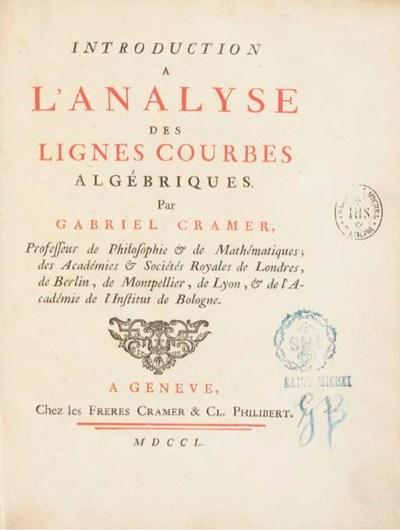 CRAMER, Gabriel (1704-1752). I