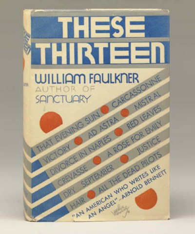 FAULKNER, William. These Thirt