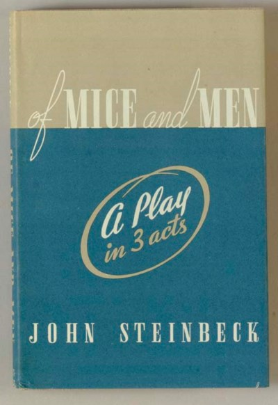 STEINBECK, John. Of Mice and M