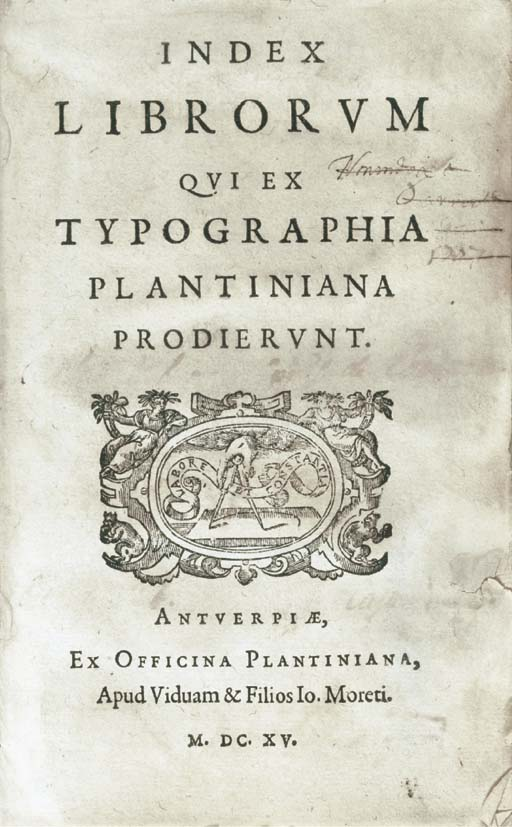 PLANTIN PRESS -- Index librorum qui ex Typographia Plantiniana prodierunt. Antwerp: widow and sons of Johannes Moretus at the Officina Plantiniana, 1615.