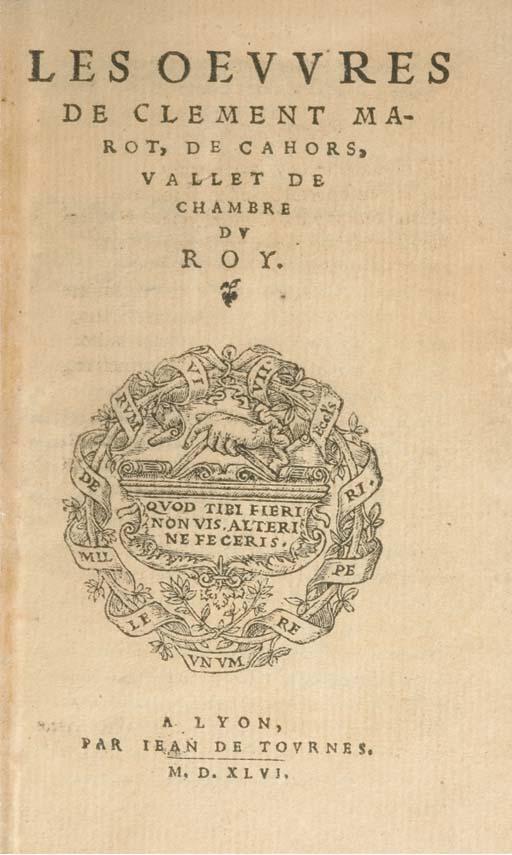 MAROT, Clément (1495?-1544). Les Oeuvres. Lyon: Jean de Tournes, 1546.