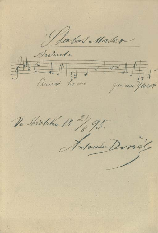 DVORÁK, Antonín (1841-1904). Autograph musical quotation signed ('Antonín Dvorák'), 'Ve Stidohu', 21 August 1895, four bars from the Stabat Mater, 'Quis est homo qui non fleret', marked 'Andante', the vocal line only, on a single stave, on one leaf, approximately 155 x 105mm, framed and glazed.