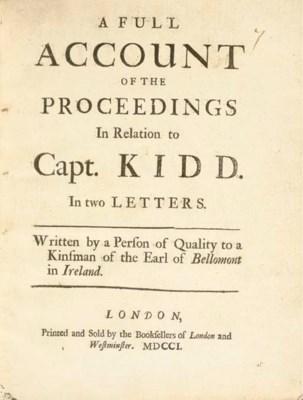 [KIDD, Capt. William]. A Full