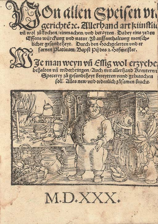 KÜCHENMEISTEREI -- Von allen Speisen, vn[d] Gerichte[n] &c ... Wie man weyn vn[d] Essig wol erzyche[n] behalten vn[d] widerbringen .... Augsburg: Heinrich Steiner, 14 November 1530. 4° (178 x 126mm). Large woodcut on title of a cook in his kitchen, introductory poem on A4v within a woodcut frame (margins cut close affecting most headlines and pagination and text at the fore-margins in many leaves, some discolouration and staining). Modern vellum with ties.