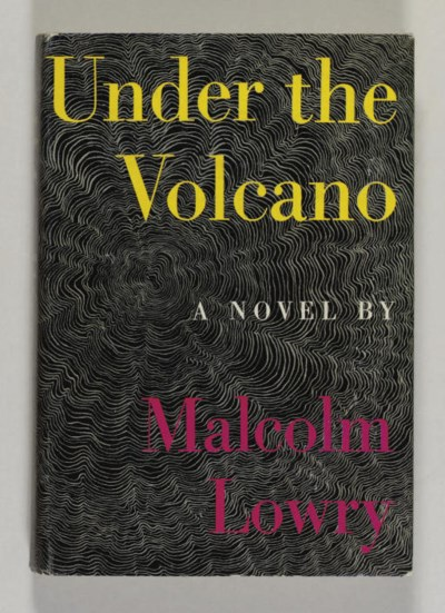 LOWRY, Malcolm. Under the Volc