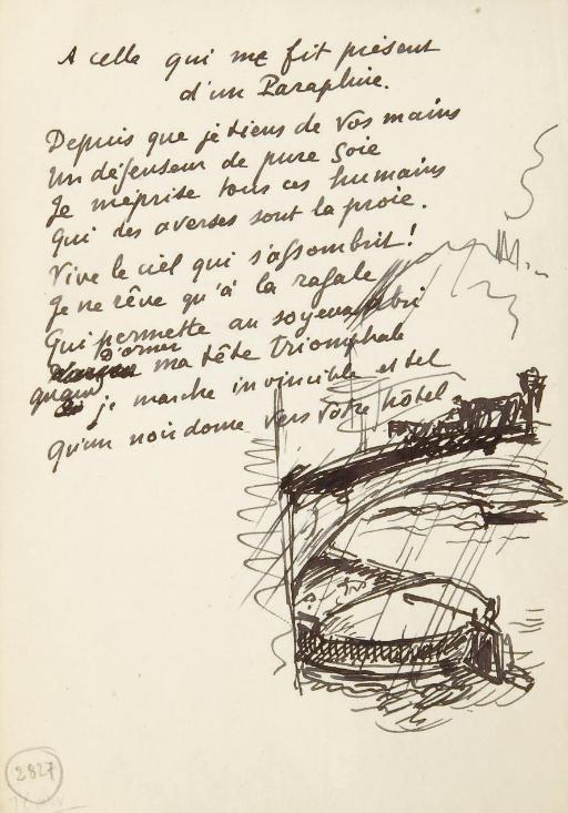 VALÉRY, Paul (1871-1945). A celle qui me fit présent d'un Parapluie. Poème autographe de 10 vers, non signé, accompagné d'un dessin à l'encre noire.