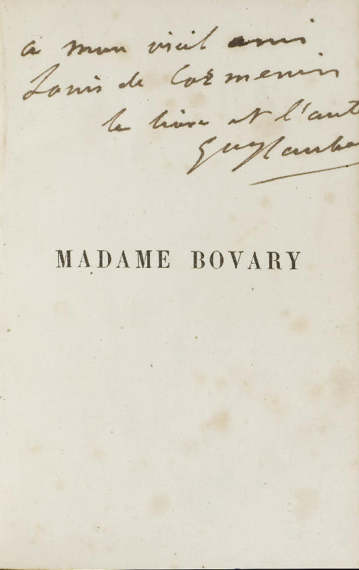 FLAUBERT, Gustave (1821-1880). Madame Bovary. Paris: Michel Lévy, 1857.