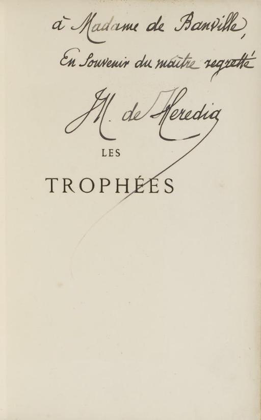 HEREDIA, José-Maria de (1842-1905). Les Trophées. Paris: Alphonse Lemerre, 1893.