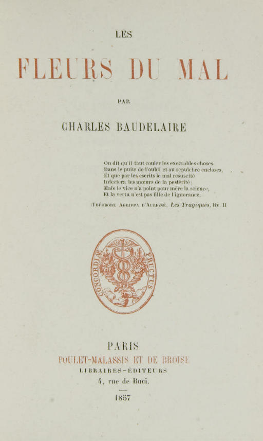 BAUDELAIRE, Charles (1821-1867). Les Fleurs du mal. Paris: Poulet-Malassis et de Broise, 1857.