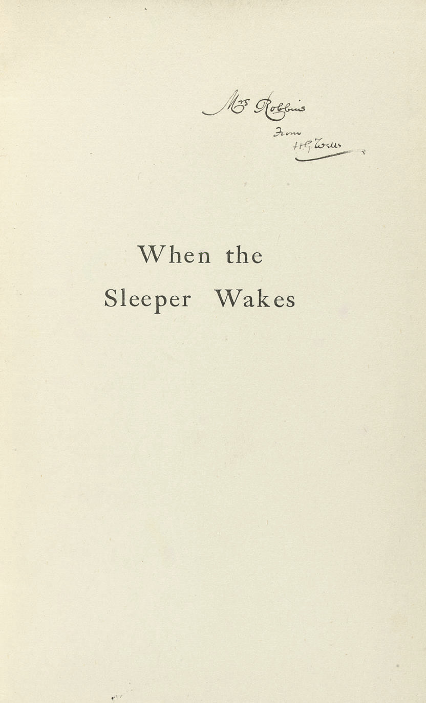 WELLS, H.G. When the Sleeper w