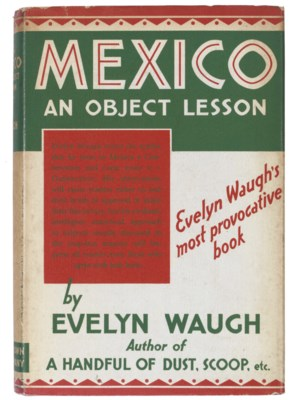 WAUGH, Evelyn (1903-66).  Mexi