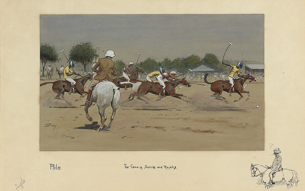 Polo: The Game of Sahibs and Rajahs.