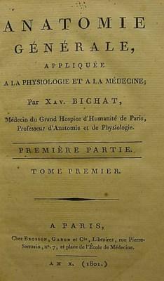 BICHAT, Marie François Xavier