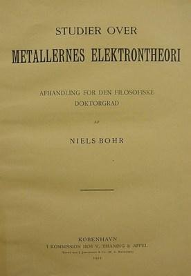 BOHR, Niels (1885-1962). Studi