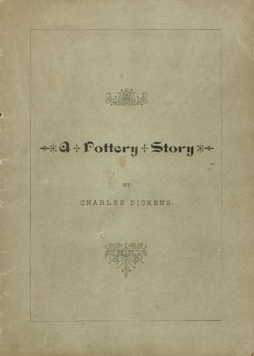 DICKENS, Charles. A Pottery St