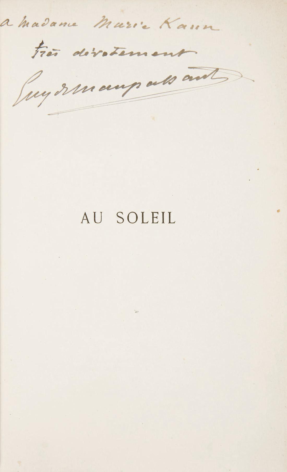 MAUPASSANT, Guy de (1850-1893). Au Soleil. Paris: Victor Havard, 1884.