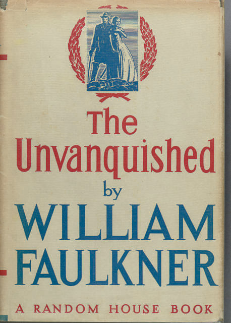 FAULKNER, William. The Unvanqu