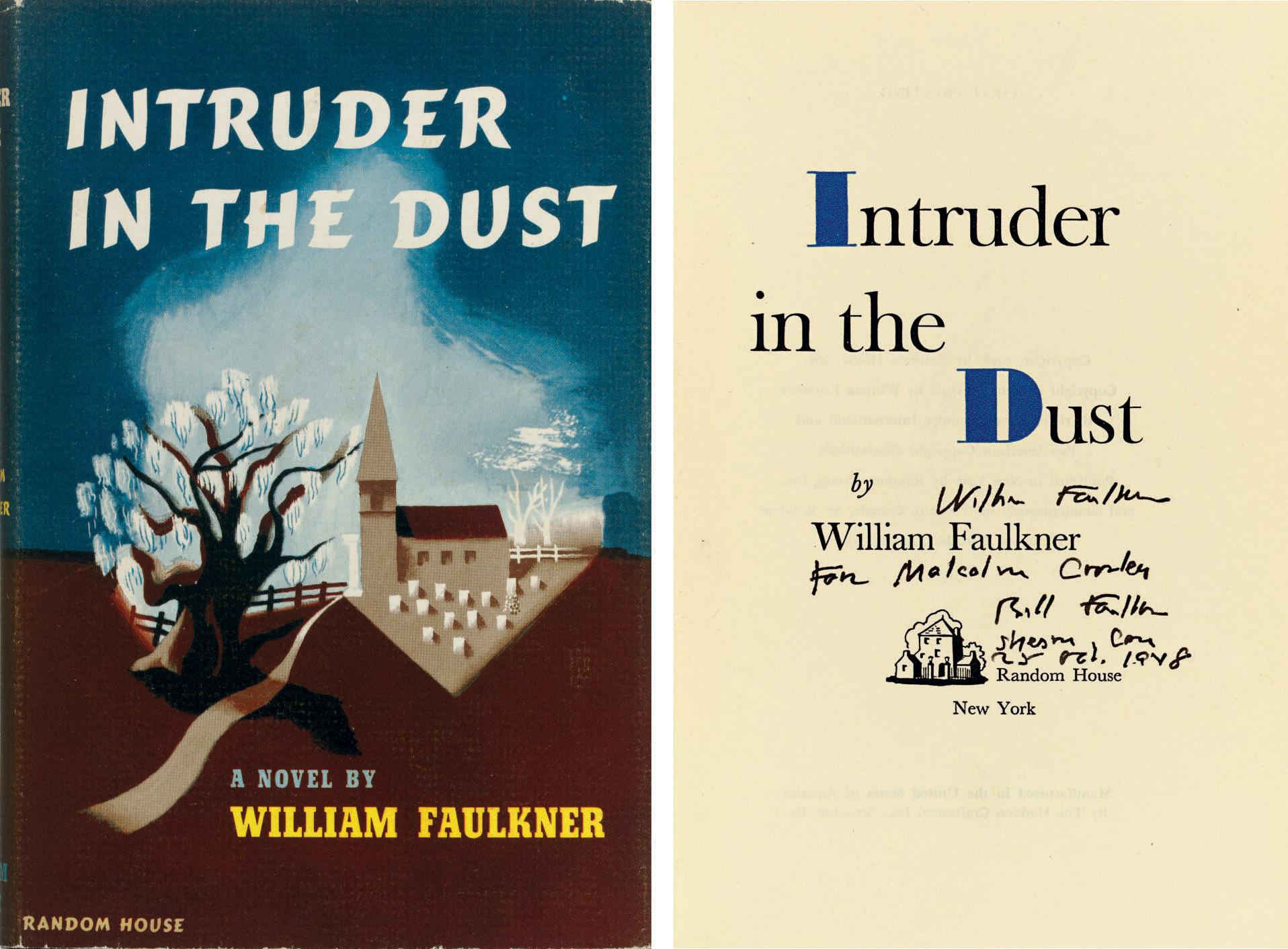 FAULKNER, William. Intruder in