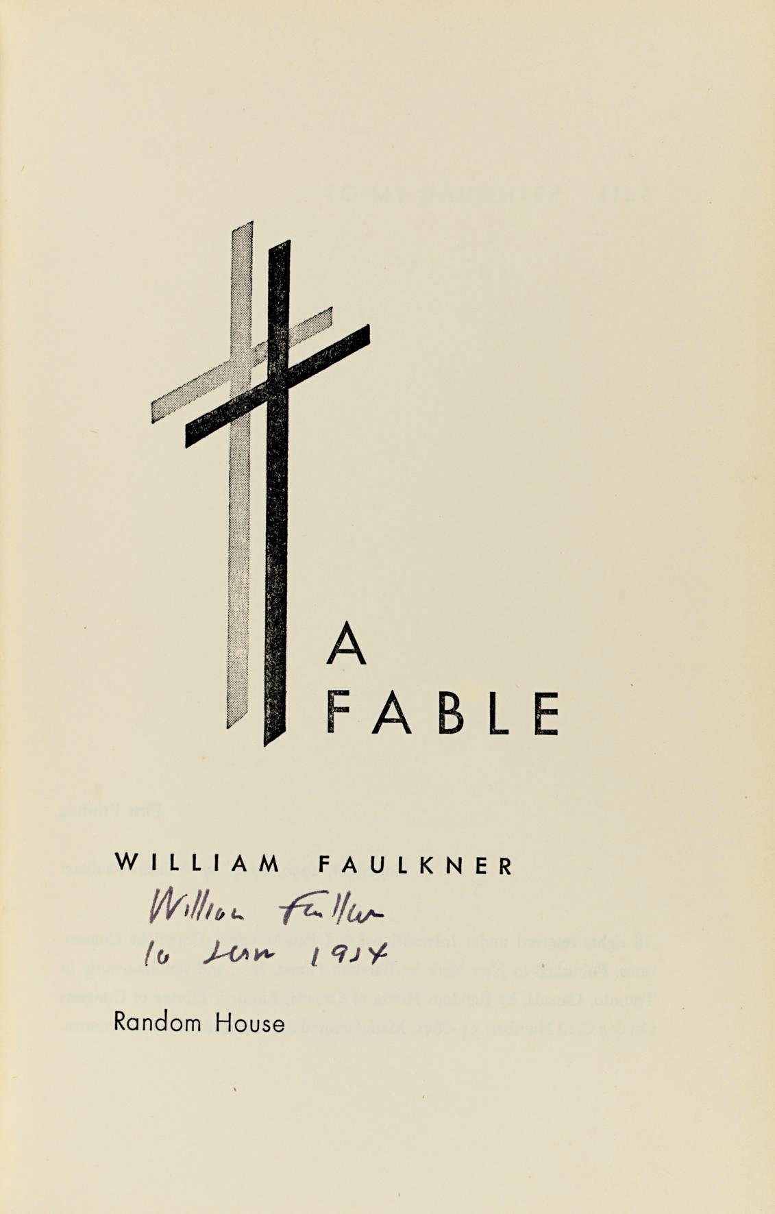 FAULKNER, William. A Fable. Ne