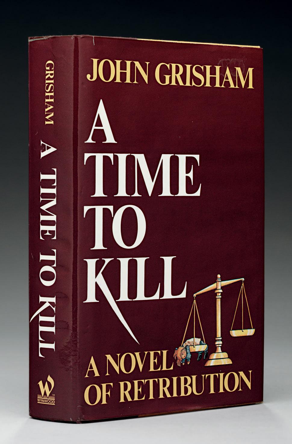 GRISHAM, John. A Time to Kill.