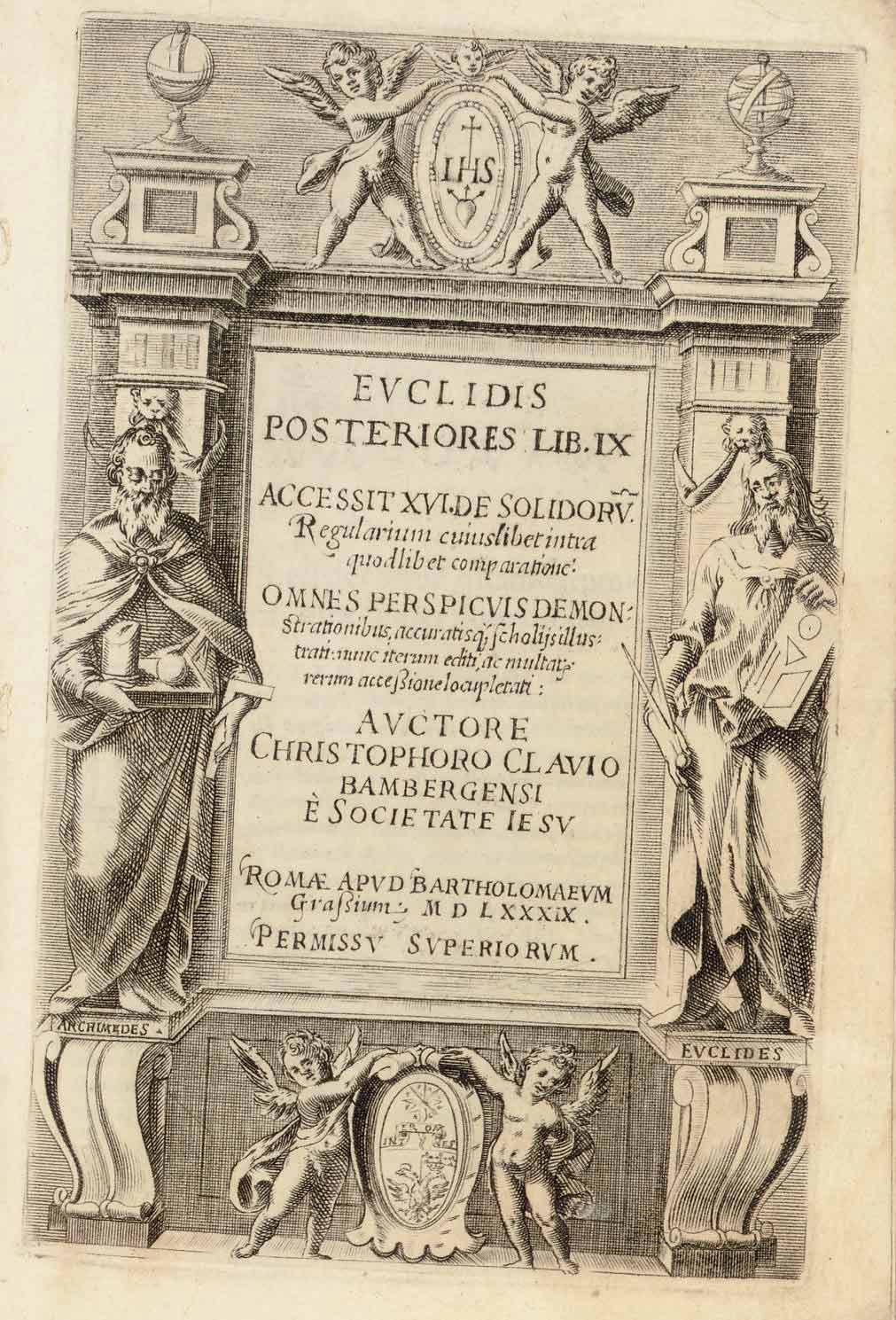 EUCLID (fl. 300 BC). [Elementa - Elements]. Euclidis posteriores Lib. IX.  Rome: B. Grassi, 1589.