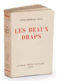 CÉLINE, Louis-Ferdinand Destouches, dit (1894-1961). Les Beaux draps. Paris: NRF, 1941.