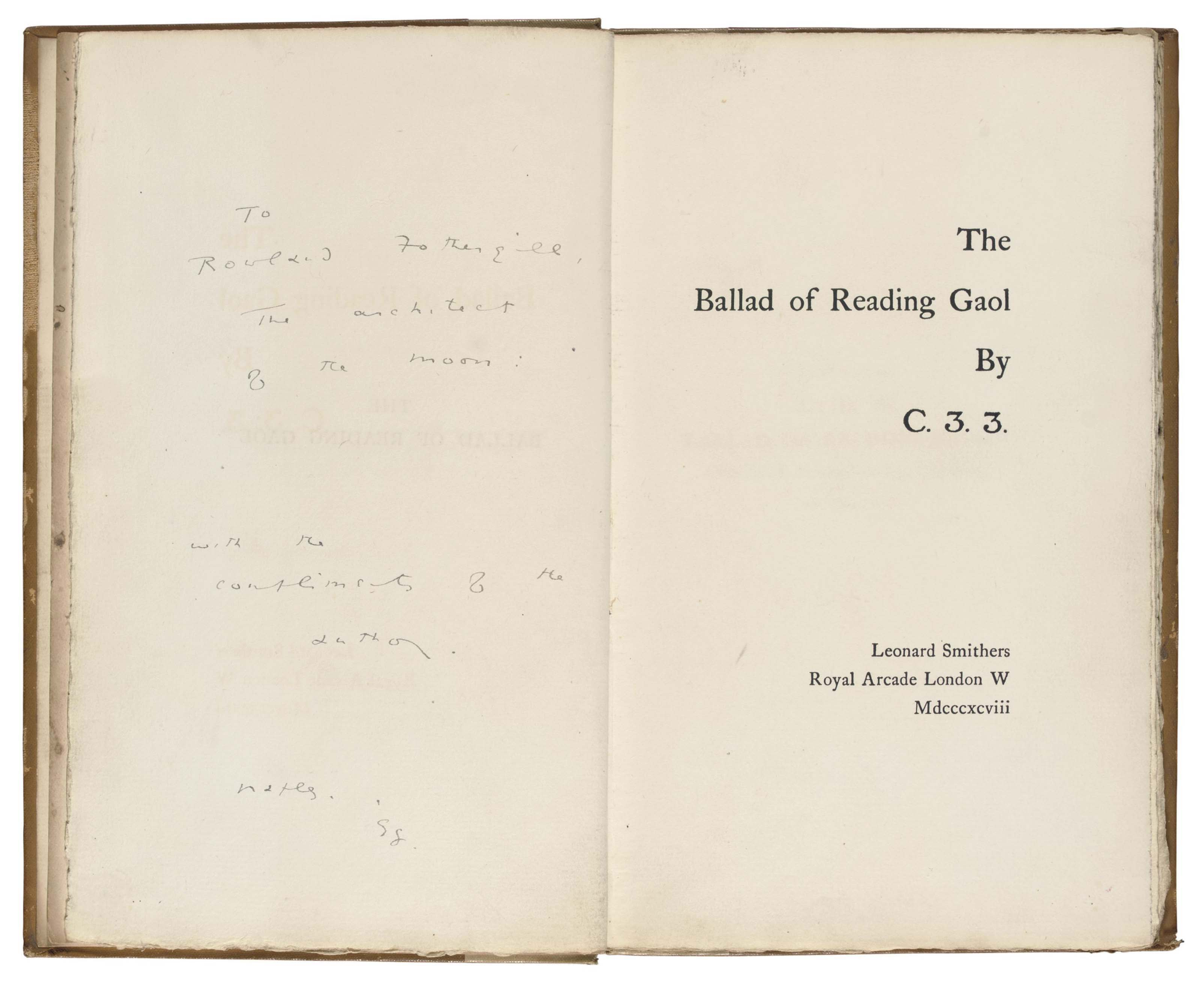 [WILDE, Oscar Fingal O'Flahertie Wills (1854-1900).] The Ballad of Reading Gaol by C.3.3. London: [The Chiswick Press for] Leonard Smithers, 1898.