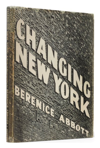 ABBOTT, Berenice. Changing New