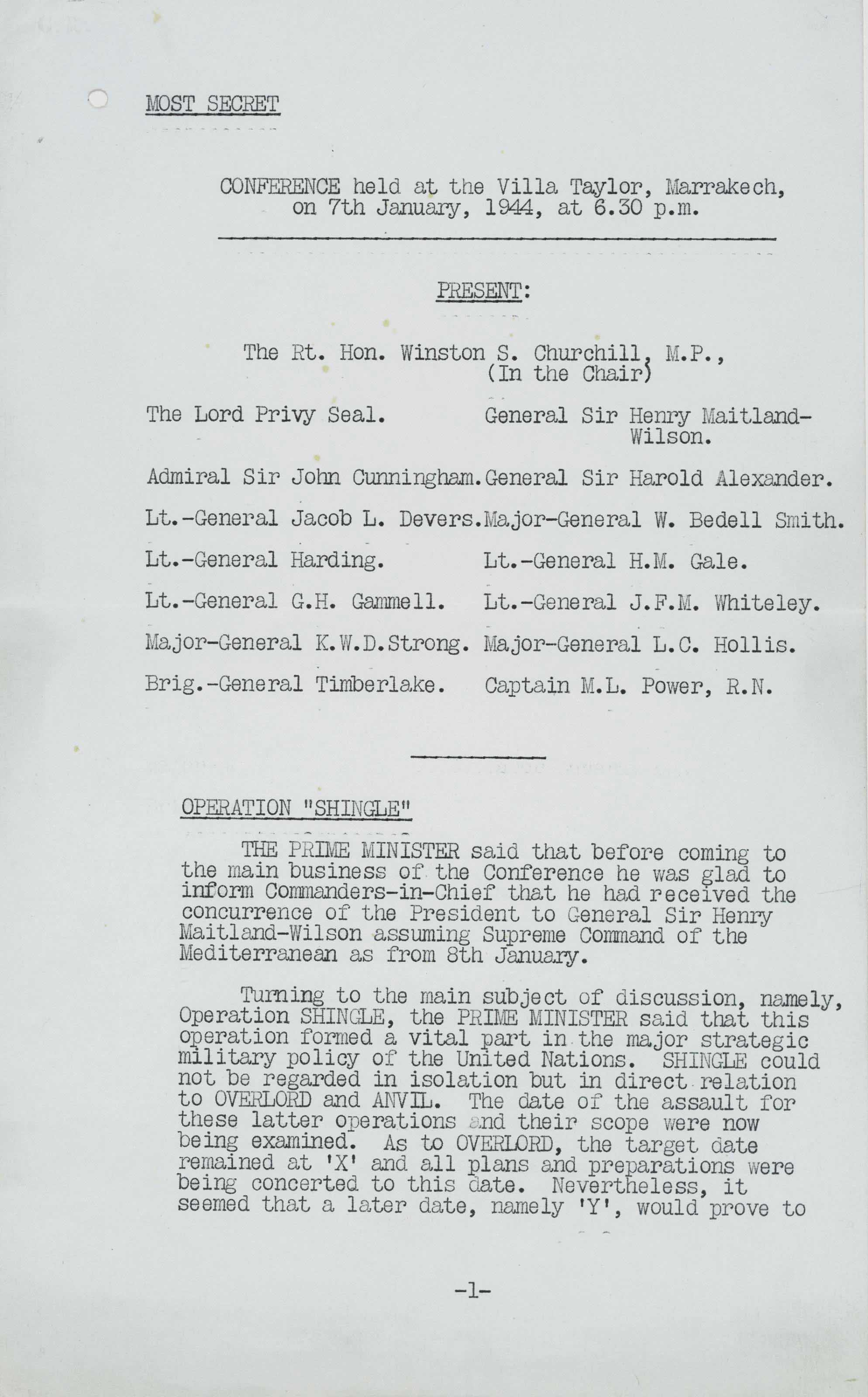 [CHURCHILL, Winston S.] Typed document, unsigned, Minutes of Marrakech Conference, 7-8 January 1944.~17 pages, folio and 4to. [With:] 10 January 1944 typed memorandum signed from L. C. Hollis to the Lord Privy Seal (Robert Gascoyne-Cecil).