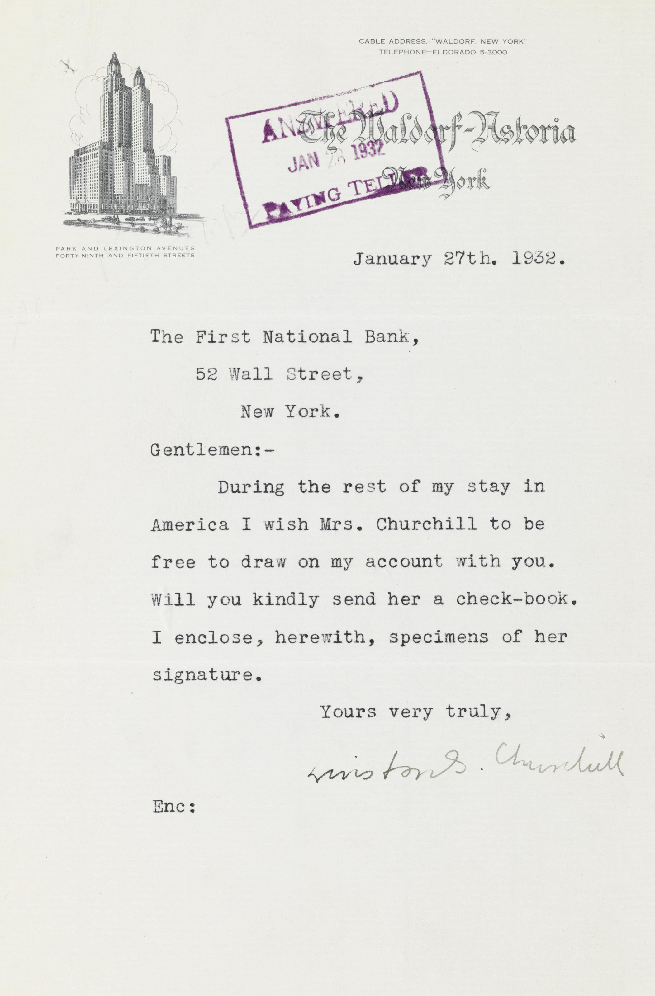 """CHURCHILL, Winston S. Typed letter signed (""""Winston S. Churchill""""), to First National Bank, New York, 27 January 1932. 1 page, 8vo, Waldorf-Astoria stationery, receipt and acknowledgment stamps on recto and verso."""