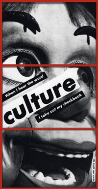 Untitled (When I hear the word culture I take out my checkbook)