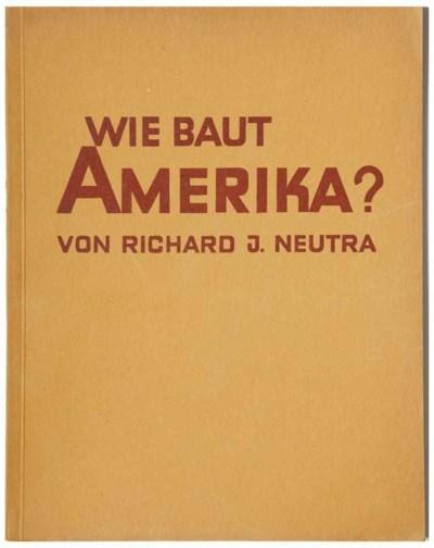 NEUTRA, Richard J. Baubücher B