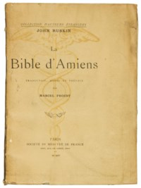 [PROUST] -- RUSKIN, John (1819-1900). La Bible d'Amiens. Traduction, notes et préface de Marcel Proust. Paris: Mercure de France, 1904.
