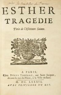 [RACINE, Jean (1639-1699)]. Esther. Tragédie. Tirée de l'Escriture sainte. Paris: Denys Thierry, 1689.