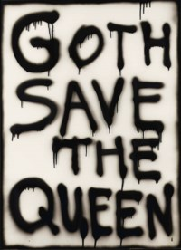 Goth save the Queen