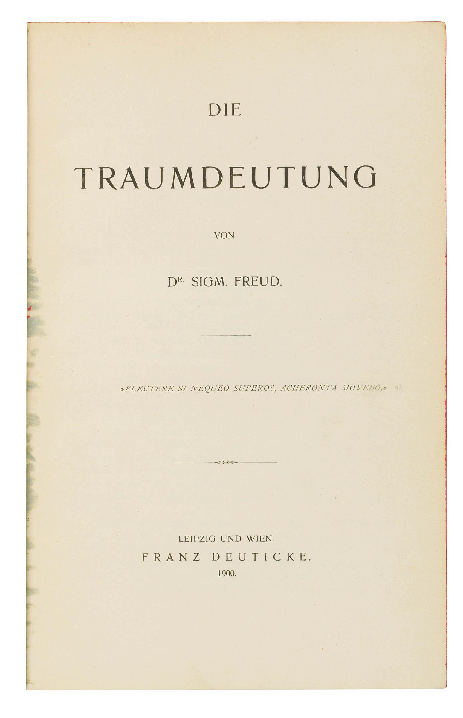 FREUD, Sigmund (1856-1939). Die Traumdeutung. Leipzig and Vienna: Franz Deuticke, 1900.