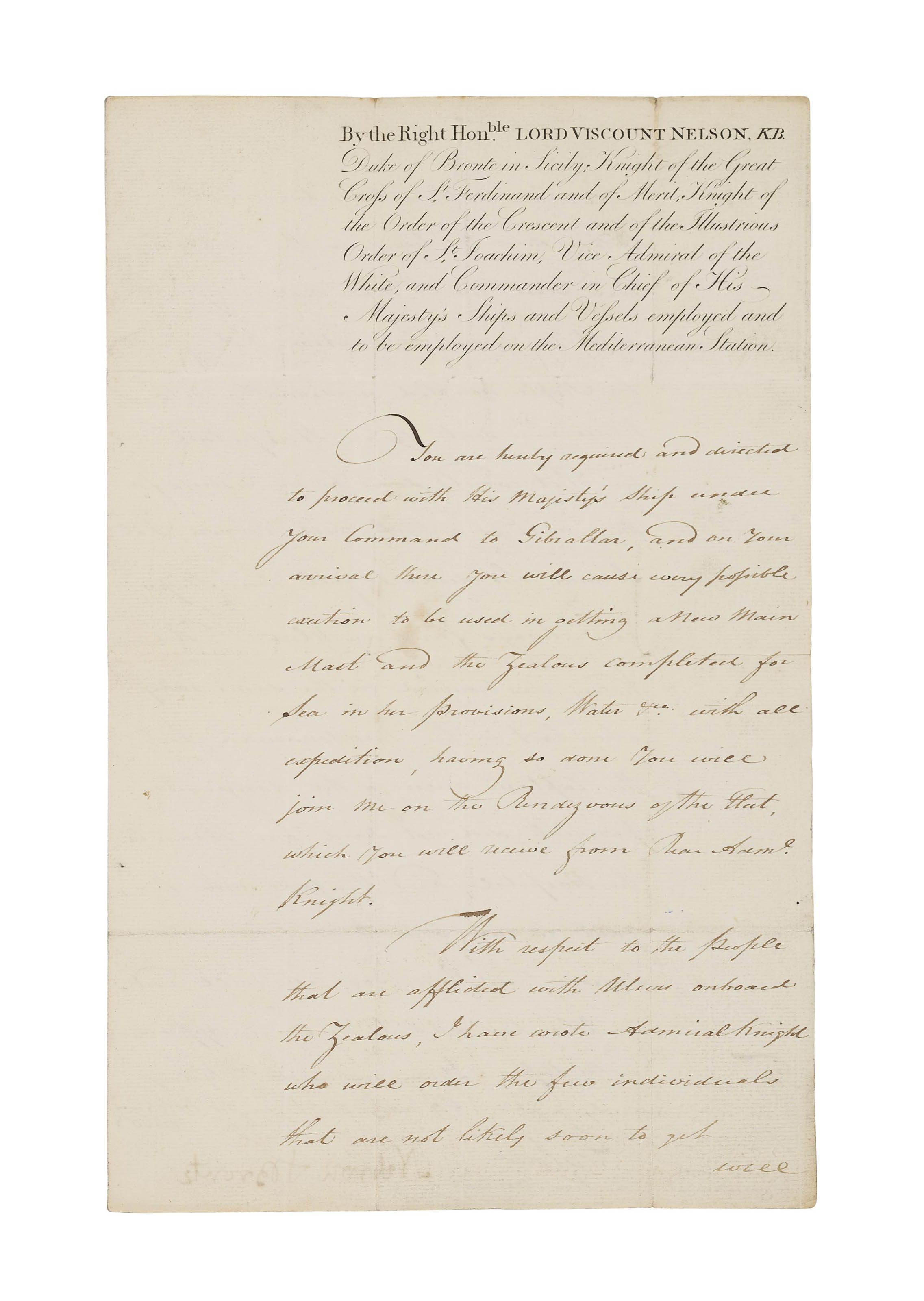 NELSON, Horatio, Viscount (1758-1805). Document signed ('Nelson & Bronte'), orders addressed to John Oakes Hardy, captain of the Zealous, Victory off Cadiz, 1 October 1805, attractive engraved heading recording Nelson's titles and rank, text in the hand of Nelson's secretary John Scott, and countersigned by him, two pages, folio, bifolium, docket (soiling and minor wear to integral blank).
