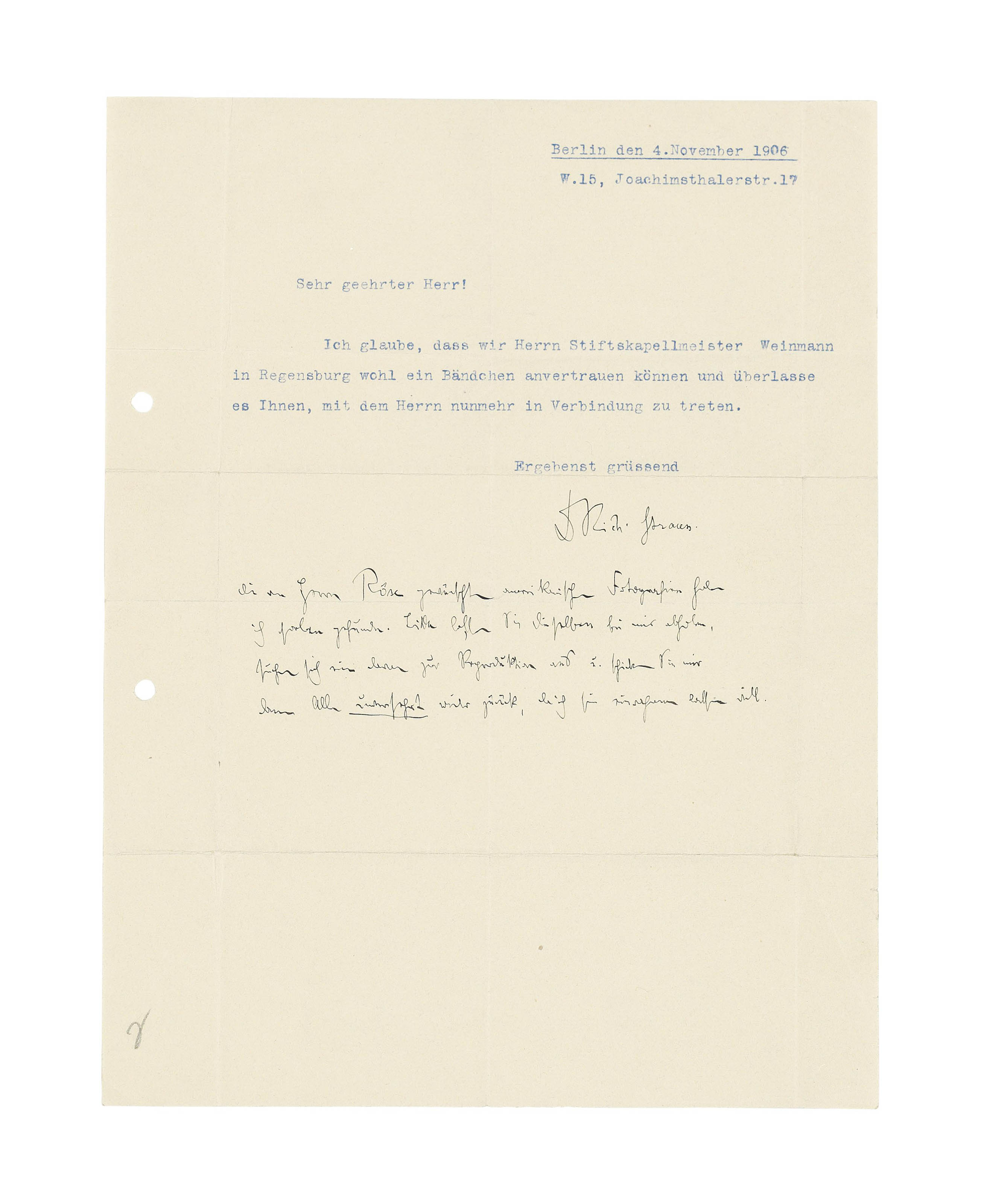 STRAUSS, Richard (1864-1949). Two autograph letters signed, the first to an unidentified female pianist, Munich, 12 May [1888], discussing his difficulty in completing a cadenza, and his current compositions, including the first draft of an opera text (presumably for Guntram), as well as 'a dozen lieder and I am now working on a symphonic poem Don Juan (after Lenau). You laugh!', 3 pages, 8vo, bifolium; the second to G.F. Kogel, Berlin, [10 May 1898], on the programme for the first performance of his Heldenleben (on 3 March 1899), insisting on its inseparability from Don Quixote, 'Don Quixote u. Heldenleben sind nämlich so sehr als directe Pendants gedacht, daß besonders Don Qu. erst neben Heldenleben voll u. ganz verständlich ist', 3 pages, 8vo, envelope; with a typed letter signed with autograph postscript, 4 November 1906; and a score sheet (for a game of 'skat') signed by Strauss, with a related postcard. Provenance: the letter of 10 November 1898 acquired at Stargardt, 1955, catalogue 519, lot 280; the remainder from the collection of Dr Fritz and Dita Callomon, and by gift. (4)