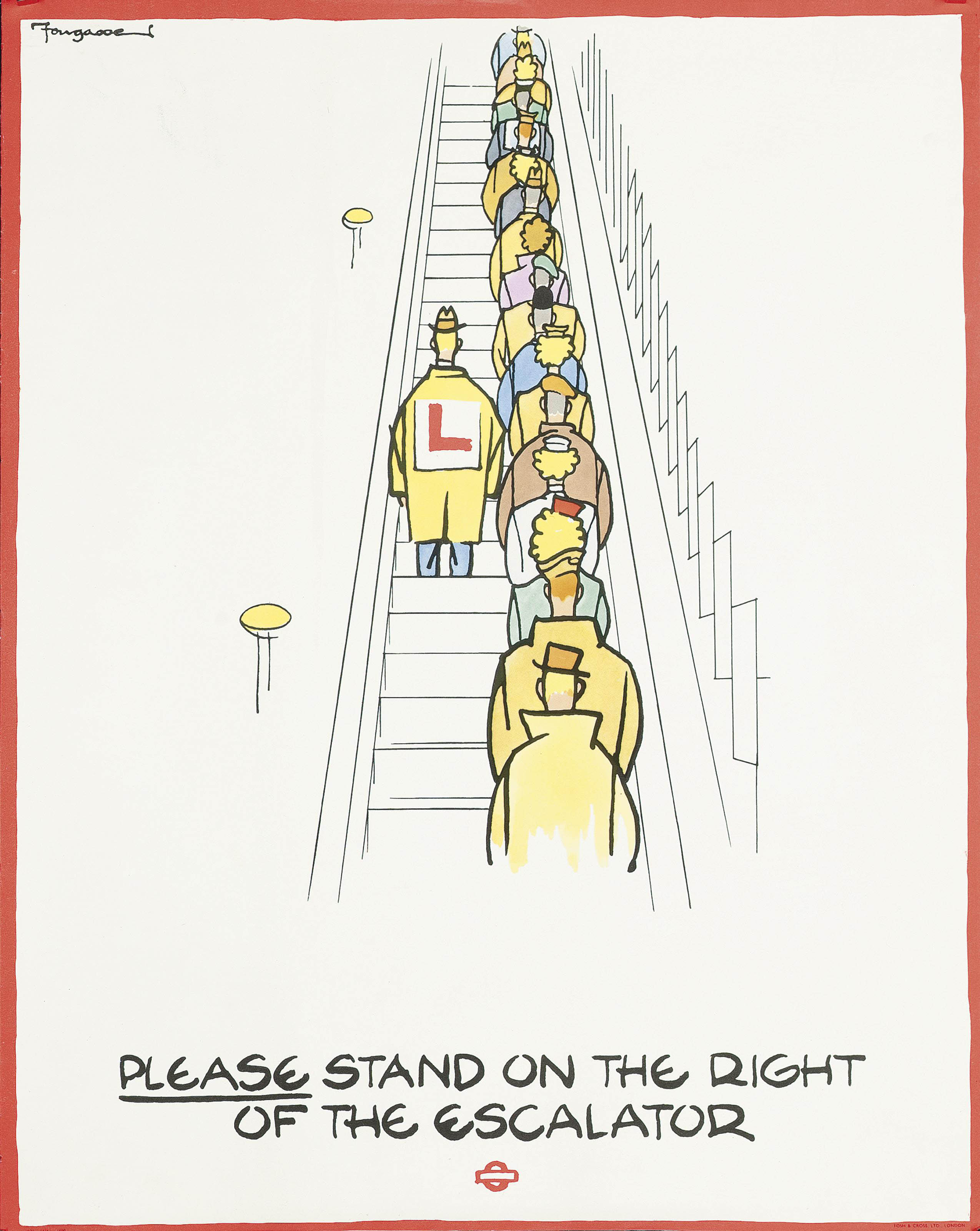 PLEASE STAND ON THE RIGHT OF THE ESCALATOR