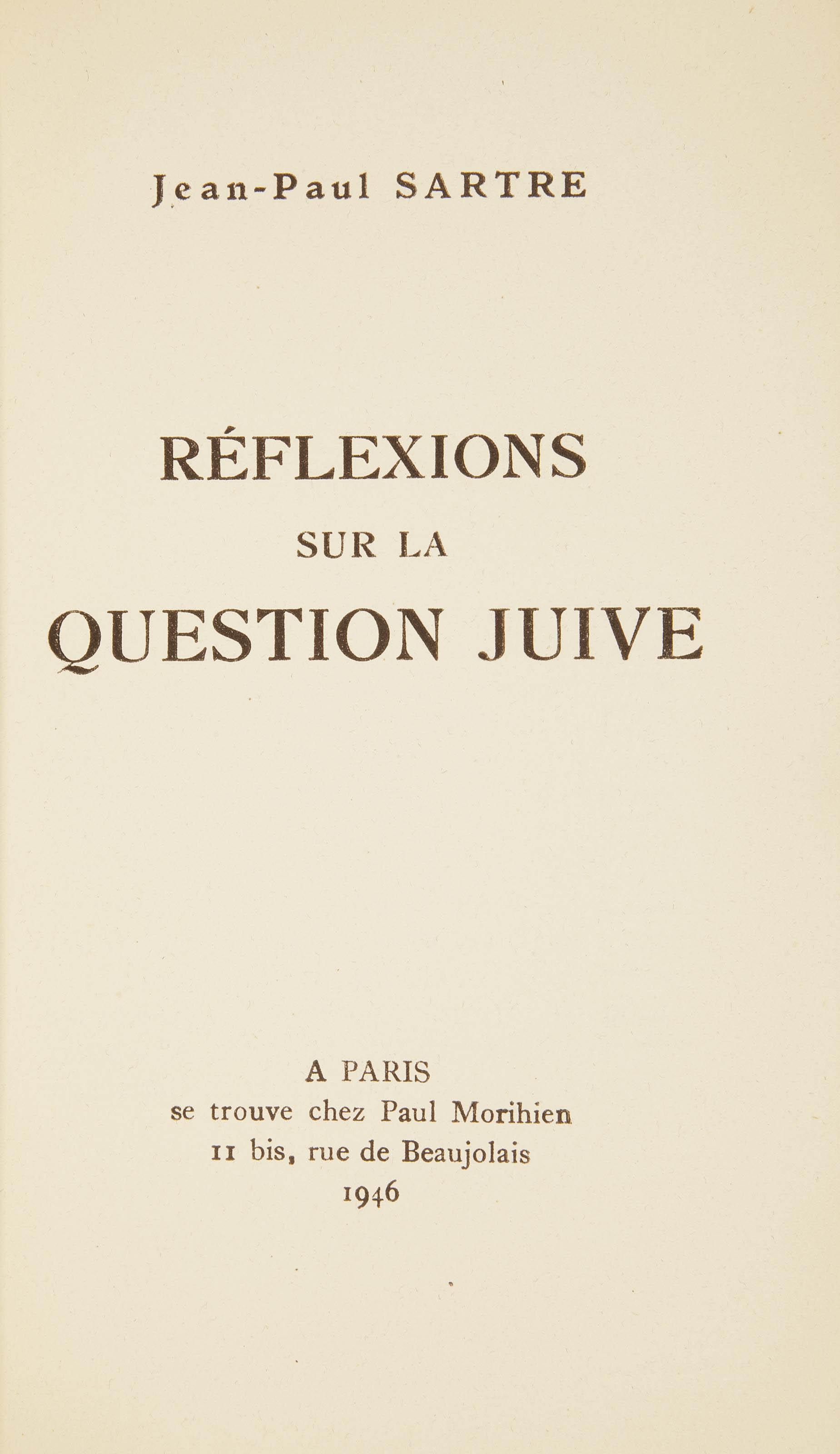 SARTRE, Jean-Paul (1905-1980). Réflexions sur la question juive. Paris: Morihien, 1946.